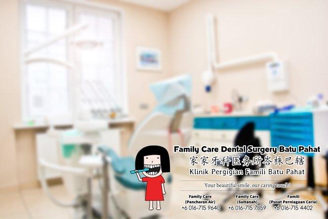 Klinik Pergigian Famili Batu Pahat Johor Malaysia Batu Pahat Doktor Pergigian Kanak-kanak Klinik Pergigian Rawatan Implan Tanam Gigi Tampalan Gigi Cabutan Gigi Pembedahan Gigi Geraham Bongsu A01-05