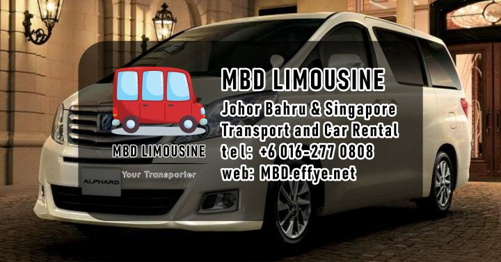 MBD Limousine Johor Bahru Transport and Car Rental Malaysia Transport and Car Rental Singapore Transport and Car Rental Transport between Malaysia and Singapore PA01-00