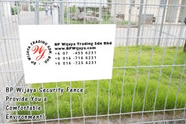 BP Wijaya Trading Sdn Bhd Malaysia Pahang Kuantan Temerloh Mentakab Manufacturer of Safety Fences Building Materials for Housing Construction Site Industial Security Fencing Factory A01-82