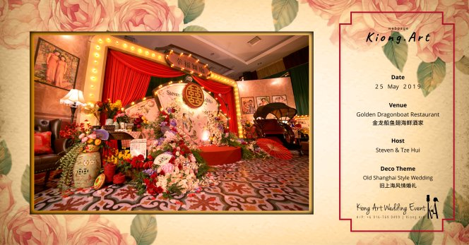 Kuala Lumpur Wedding Deco Decoration Kiong Art Wedding Deco Old Shanghai Style Wedding 旧上海风情婚礼 Steven and Tze Hui at Golden Dragonboat Restaurant 金龙船鱼翅海鲜酒家 Malaysia A16-B00-010
