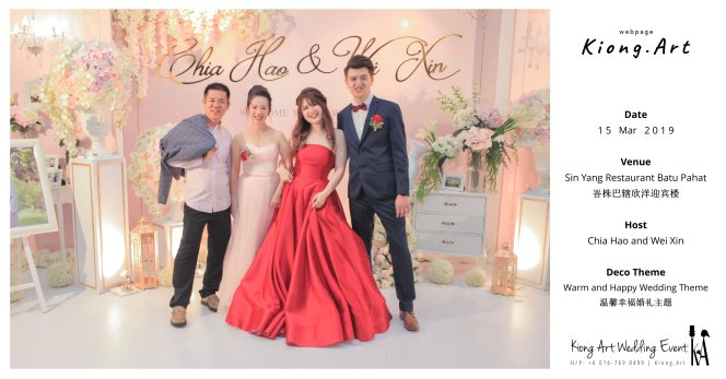 Malaysia Wed Kuala Lumpur Wedding Deco Decoration Kiong Art Wedding Deco Warm and Happy Wedding Theme Chia Hao and Wei Xin Sin Yang Restaurant Batu Pahat A15-A00-002