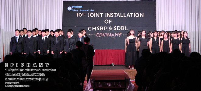 10th Joint Installation of Batu Pahat Chinese High School CHS and SMK Dato Bentara Luar SDBL - EPIPHANY - Interact Club - Rotary Sponsored Club The Katerina Hotel Batu Pahat B22