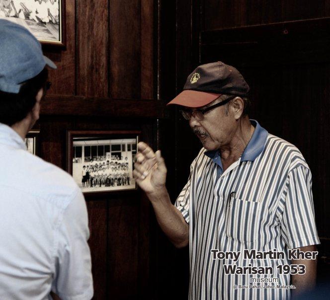 Tony Martin Kher founder of Warisan 1953 Museum at Batu Pahat Johor Malaysia Heritage 1953 Artist Joey Kher A10
