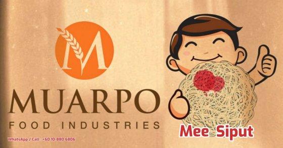 MuarPo Food Industries MuarPo MEE SIPUT dan Mee Siput Mentah Mee Siput Snek Yang Paling Digemari satu jenis makanan ringan A01-00