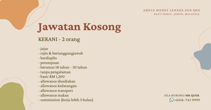 Jawatan Kosong Kerani Batu Pahat Job Vacancy Clerk Batu Pahat Ample Money Lender Sdn Bhd A01