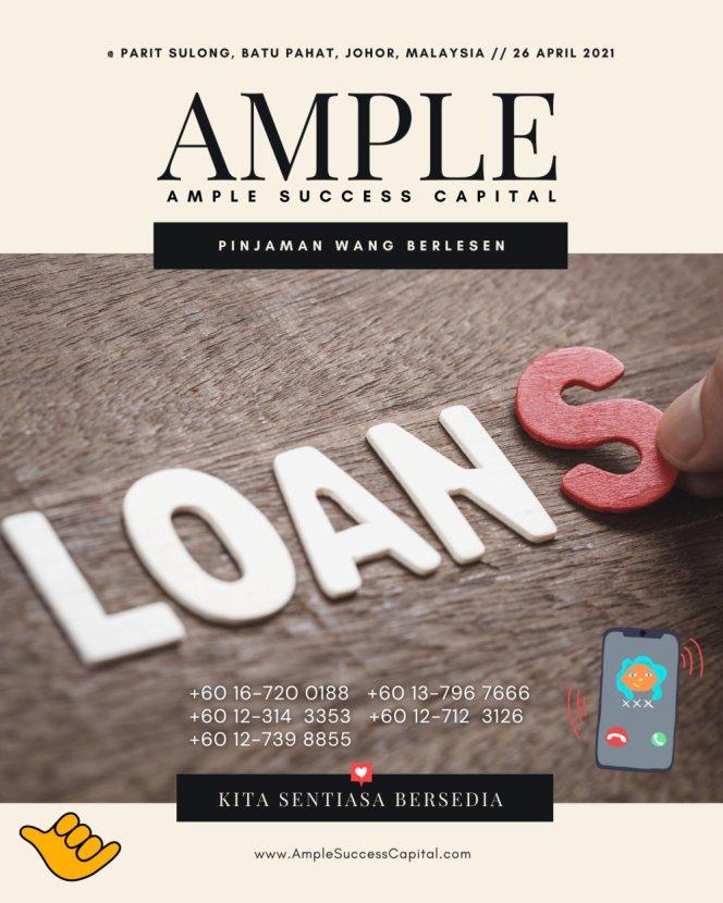 Pinjaman Wang Parit Sulong Pinjaman Wang Batu Pahat Pinjaman Wang Muar Pinjaman Wang Berlesen Parit Sulong Loan Ample Success Capital A03