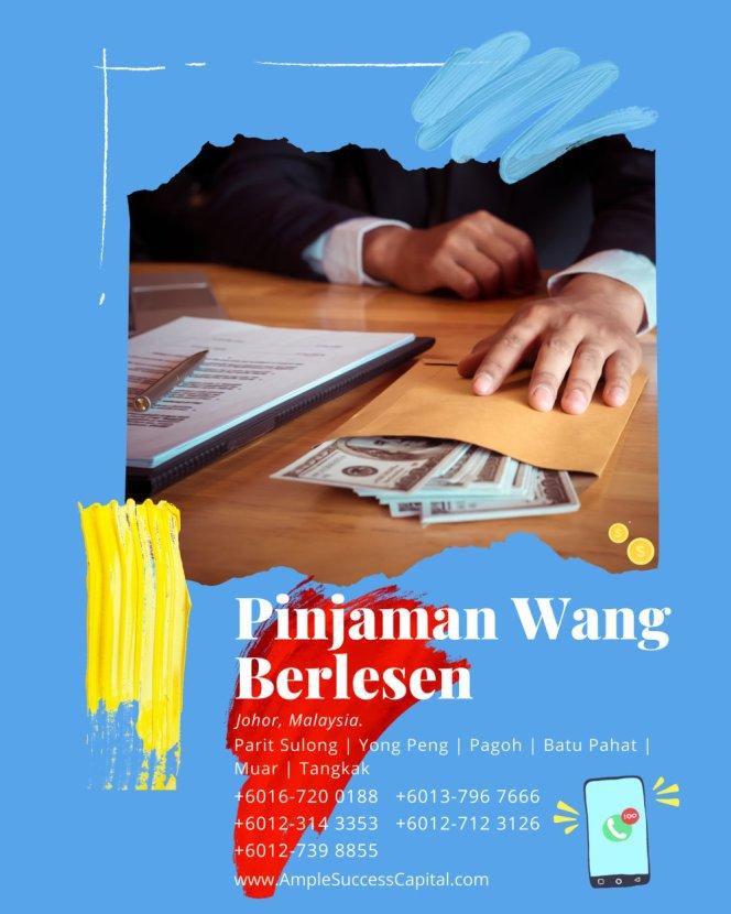 Pinjaman Wang Parit Sulong Pinjaman Wang Batu Pahat Pinjaman Wang Muar Pinjaman Wang Berlesen Parit Sulong Loan Ample Success Capital A16