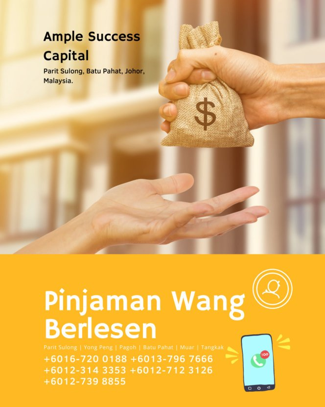 Pinjaman Wang Parit Sulong Pinjaman Wang Batu Pahat Pinjaman Wang Muar Pinjaman Wang Berlesen Parit Sulong Loan Ample Success Capital A17