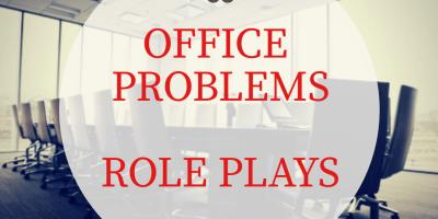 office problems role plays
