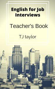 English for Job Interviews (Teacher Book)