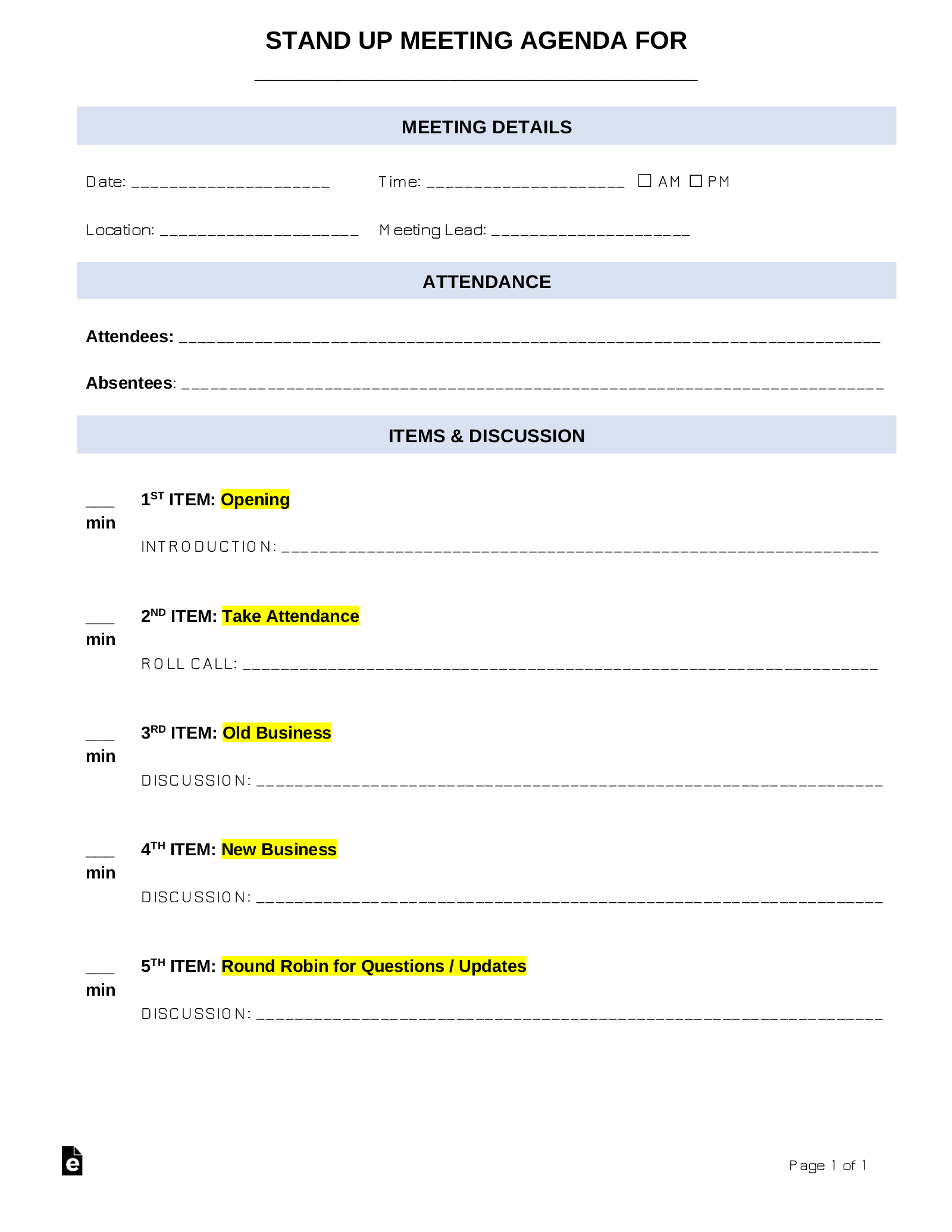 The meeting agenda or meeting notice should provide an outline of what will be. Free Stand Up Meeting Agenda Template Sample Word Pdf Eforms