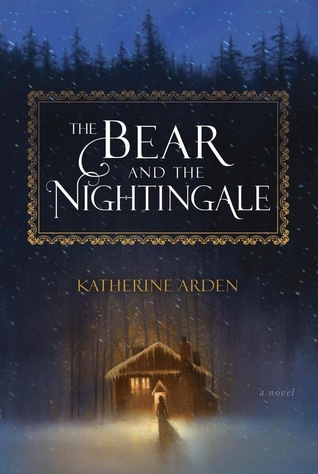 cover_the-bear-and-the-nightingale_goodreads