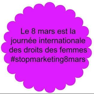 8 mars journée internationale des droits des femmes stop à la reprise marketing