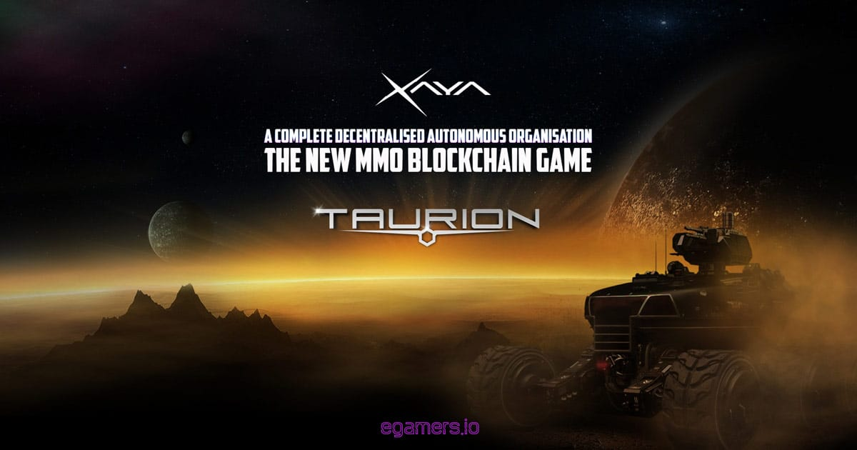 Meet Taurion - The New Crypto MMO Game by Xaya - eGamers io