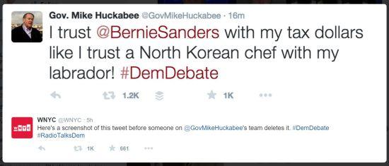 Mike Huckabee racist tweet - I trust @BernieSanders with my tax dollars like I trust a North Korean chef with my labrador! #DemDebate
