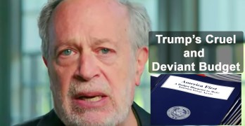 Robert Reich slams Trump's cruel and deviant budget's evisceration of most of us