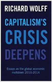 Capitalism's Crisis Deepens