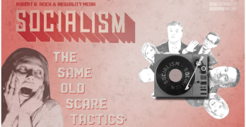 The Same Old Scare Tactic about Socialism