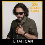 Fettah Can Manisa Halk Konseri – 26 Nisan 2019