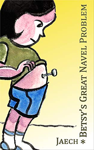 Betsy's Great Navel Problem (Ebook)