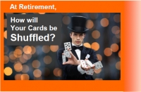 At Retirement, How Will Your Cards Be Shuffled?