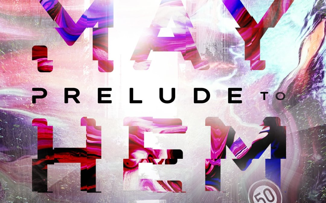 Book Review: Prelude to Mayhem