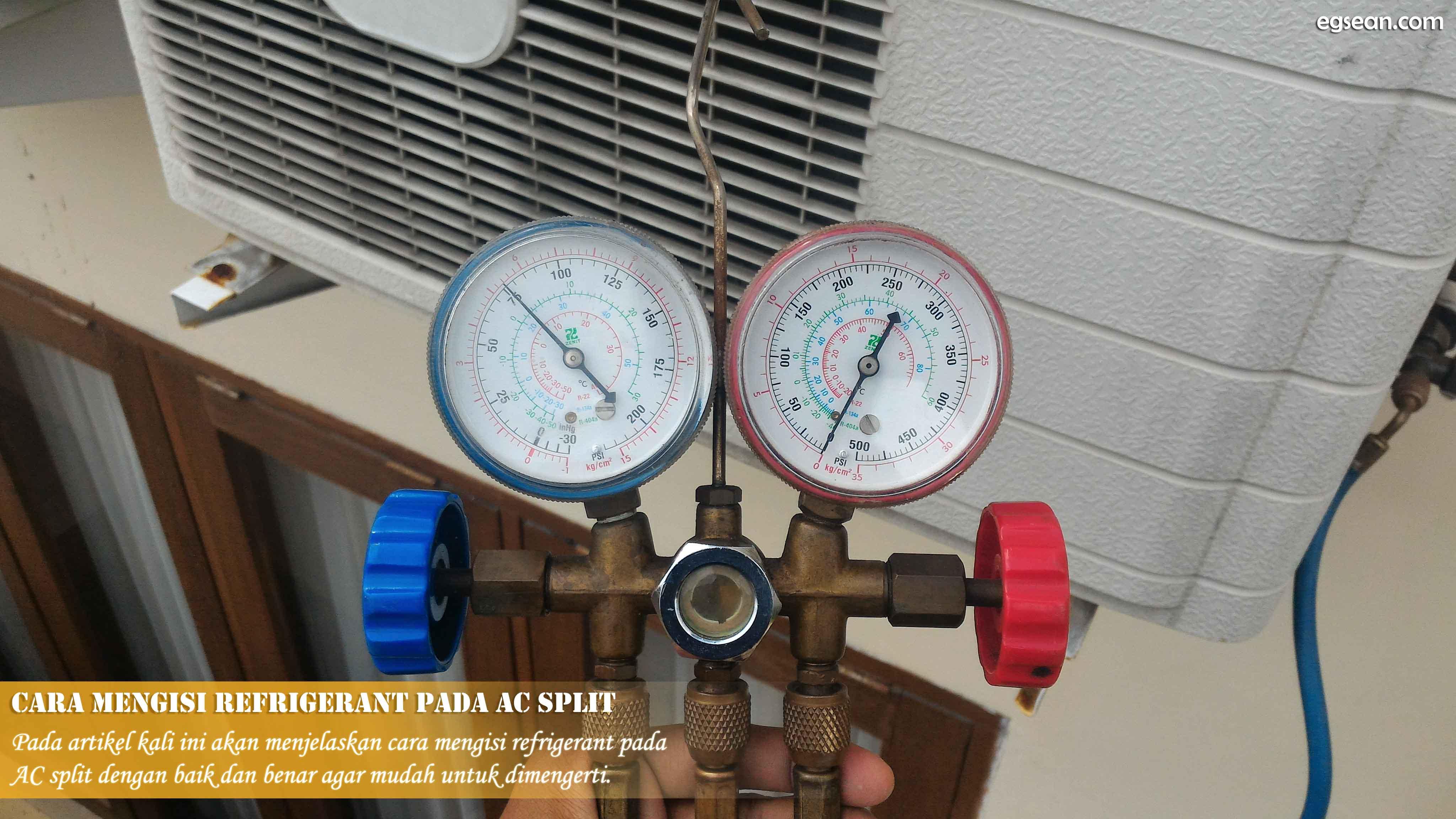 Cara Mengisi Refrigerant pada AC Split