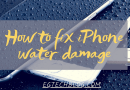 how to fix iPhone water damage (100% Successful )