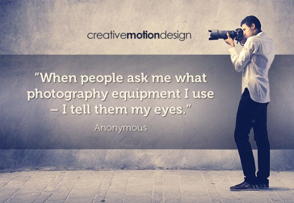 Famous Photography Quotes – Get Inspired