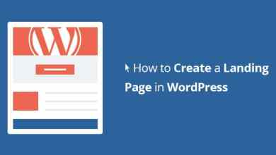 Photo of How to create a landing page in WordPress