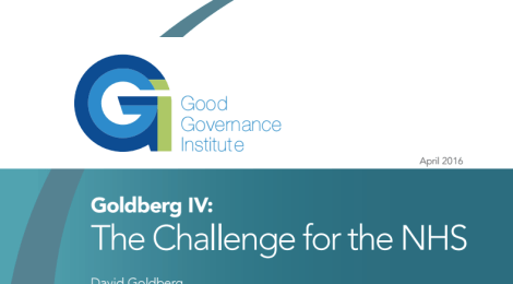 Goldberg IV report launch: The challenge for the NHS
