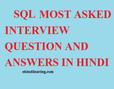 SQL Interview Questions in Hindi