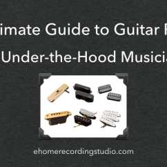 Wiring Diagram For Les Paul Style Guitar 1999 Ford Super Duty The Ultimate Guide To Pickups Under Hood Musicians