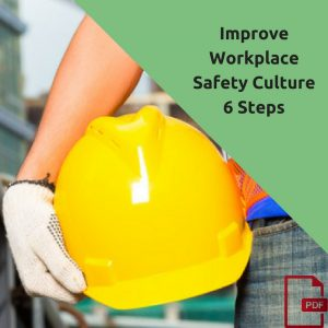 Your workplace safety culture may be what is holding you back from optimal workplace safety