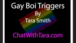 Gay Boi Triggers Erotic Audio by Tara Smith. Sexy Bi Encouragement Teasing