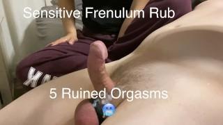 Frenulum Rubbing Leads to 5 Ruined Orgasms