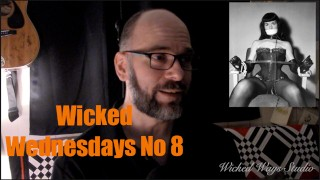 "Wicked Wednesdays No 8 ""How did you get into Kink?"""