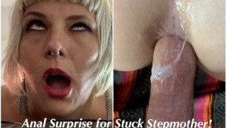 SURPRISE ASS FUCK For Stuck Step Mom - Anal Creampie