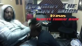 Gregory The stuntcock versus Slutty throatbaby round one