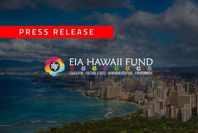 Eia Hawaii Fund - Press Release