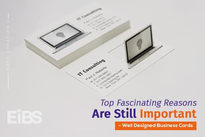Top reasons why well designed business cards are important top fascinating reasons why well designed business cards are still important colourmoves