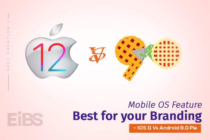 IOS 12 vs Android 9.0 Pie