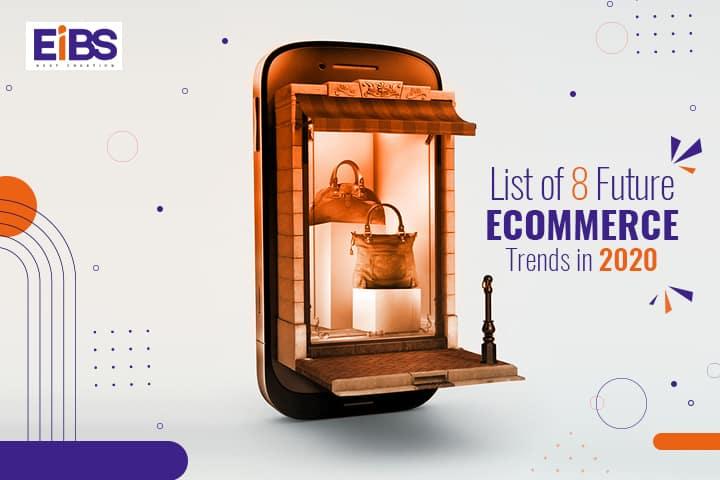 Ecommerce Future Trends