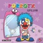 porrotx ispiluan