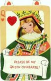 """""""Please be my Queen of Hearts"""""""