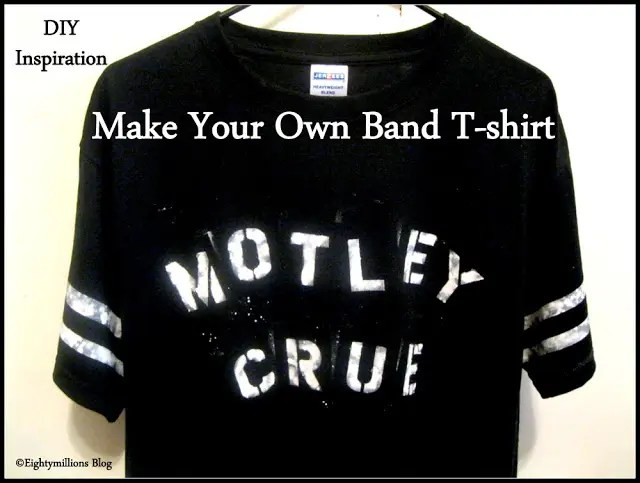 DIY Inspiration:  Make Your Own Band T-Shirt (For Concerts)