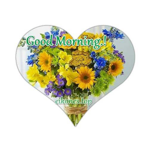 Good Morning -flowers heart-eikones.top