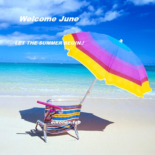 Welcome June Happy Summer To All