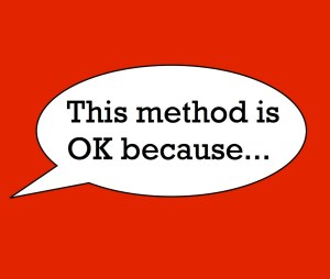 """A speech balloon with the words, """"This method is OK because..."""" in it."""
