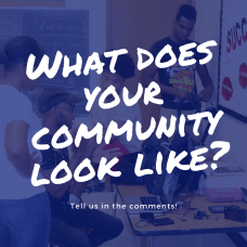 What does your community look like_